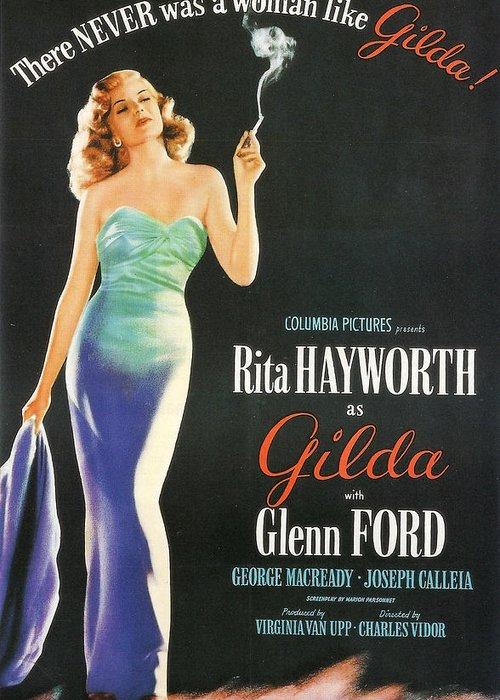 Gilda Greeting Card featuring the photograph Rita Hayworth As Gilda by Georgia Fowler