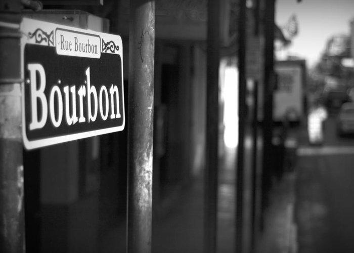 \bourban Street\ Greeting Card featuring the photograph Rue Bourbon by John Gusky