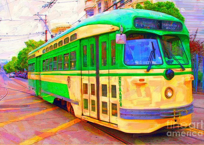 Wingsdomain Greeting Card featuring the photograph San Francisco F-Line Trolley by Wingsdomain Art and Photography