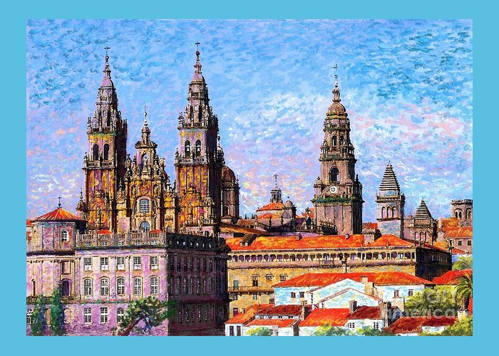 Spain Greeting Card featuring the painting Santiago de Compostela, cathedral, Spain by Jane Small