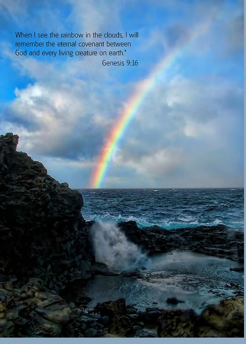 Scripture And Picture Genesis 9:16 Greeting Card featuring the photograph Scripture And Picture Genesis 9 16 by Ken Smith