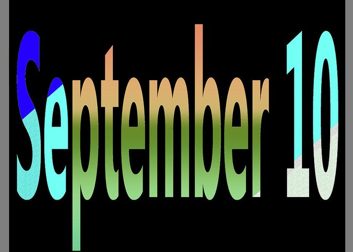September Greeting Card featuring the digital art September 10 by Day Williams