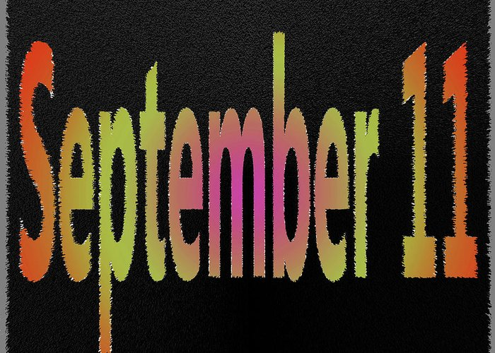 September Greeting Card featuring the digital art September 11 by Day Williams