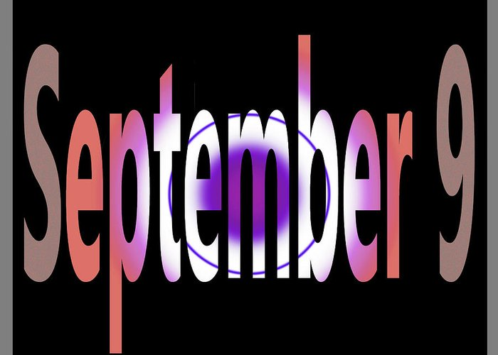 September Greeting Card featuring the digital art September 9 by Day Williams