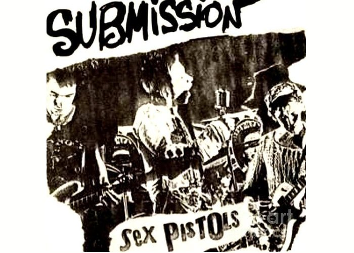Sex pistols submission greeting card for sale by richard john holden ra sex pistolsjonny rottenpunkpilpublic image limitedgod save the queenanarchy in the uksid vicious greeting card featuring the m4hsunfo