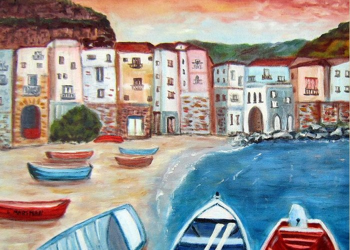 Landscape Greeting Card featuring the painting Sicilian Fishing Village by Lia Marsman