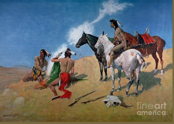 Smoke Signals (oil On Canvas) By Frederic Remington (1861-1909) Remington Greeting Card featuring the painting Smoke Signals by Frederic Remington