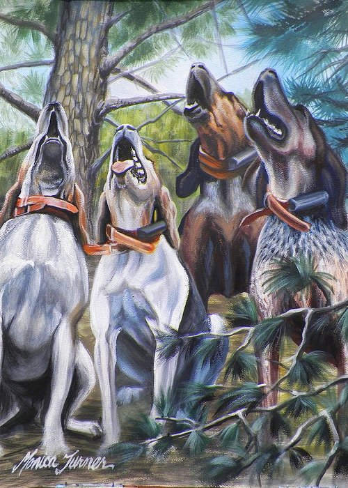 Nature Greeting Card featuring the painting Sound Of The Hound by Monica Turner