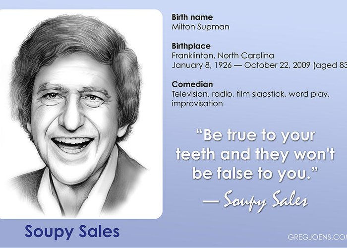 Soupy Sales Greeting Card featuring the drawing Soupy Quote by Greg Joens