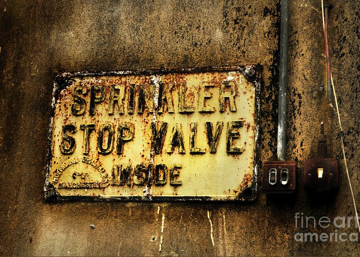 Sign Greeting Card featuring the photograph Sprinkler by Dominique De Leeuw