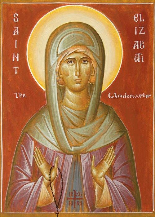 St Elizabeth The Wonderworker Greeting Card featuring the painting St Elizabeth The Wonderworker by Julia Bridget Hayes