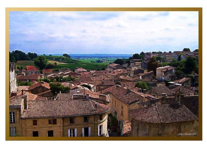 St. Emilion Greeting Card featuring the photograph St. Emilion View by Joan Minchak