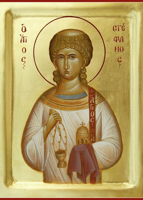 Saint Stephen Greeting Card featuring the painting St Stephen The First Martyr And Deacon by Julia Bridget Hayes