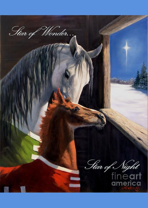 Equine Holiday Cards Greeting Card featuring the painting Star Of Wonder by Jeanne Newton Schoborg