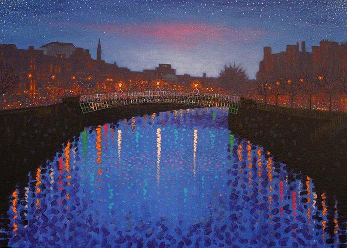 Dublin Greeting Card featuring the painting Starry Nights In Dublin Ha' Penny Bridge by John Nolan