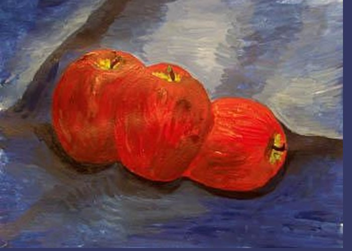 Three Apples Greeting Card featuring the painting Still Life With Apples by Caroline Lifshey