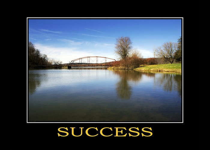 Success Greeting Card featuring the photograph Success Inspirational Motivational Poster Art by Christina Rollo