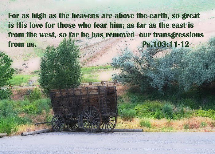 Scripture Greeting Card featuring the photograph Surreal Old Wagon Ps.103 V 11-12 by Linda Phelps