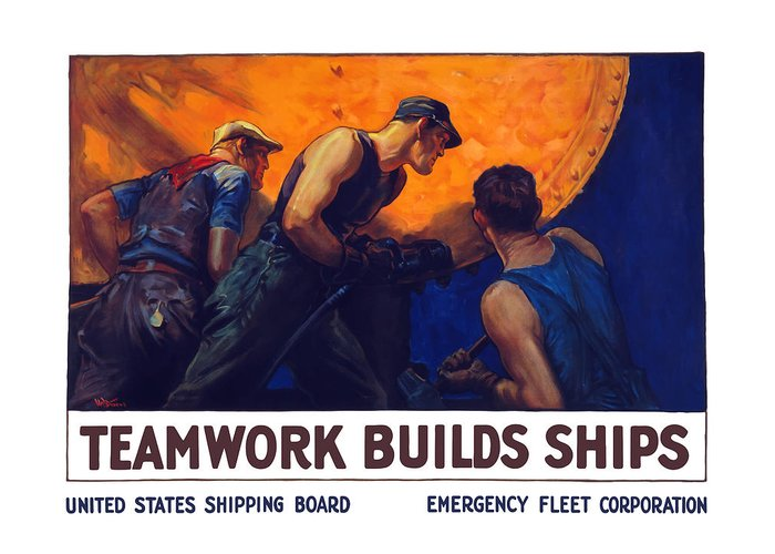 Shipbuilding Greeting Card featuring the painting Teamwork Builds Ships by War Is Hell Store