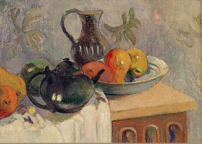 Teiera Greeting Card featuring the painting Teiera Brocca E Frutta by Paul Gauguin