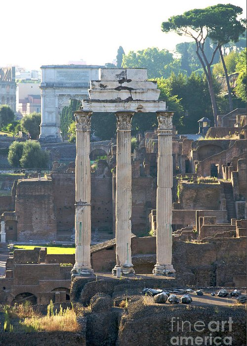 Worth Greeting Card featuring the photograph Temple Of Vesta Arch Of Titus. Temple Of Castor And Pollux. Forum Romanum by Bernard Jaubert