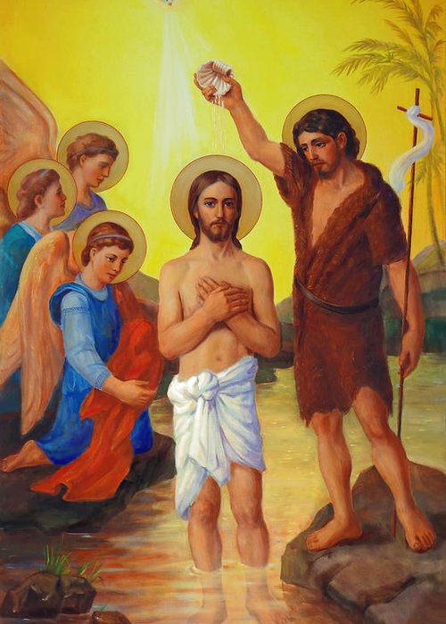 Baptism Greeting Card featuring the painting The Baptism Of Jesus Christ by Svitozar Nenyuk