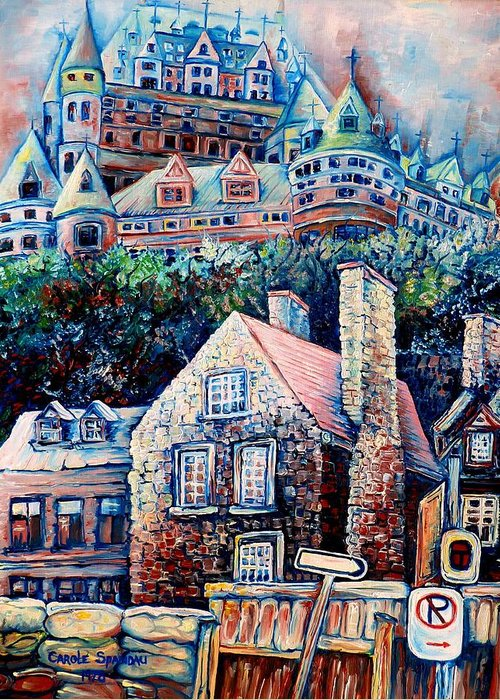 Chateau Frontenac Greeting Card featuring the painting The Chateau Frontenac by Carole Spandau