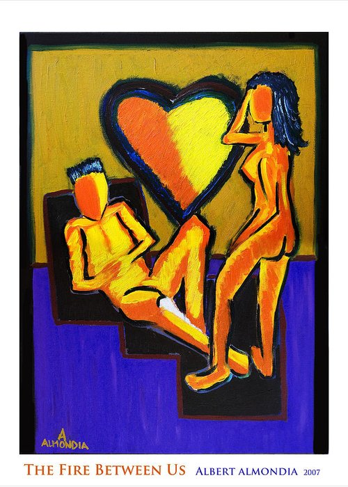 Relationships Greeting Card featuring the painting The Fire Between Us by Albert Almondia