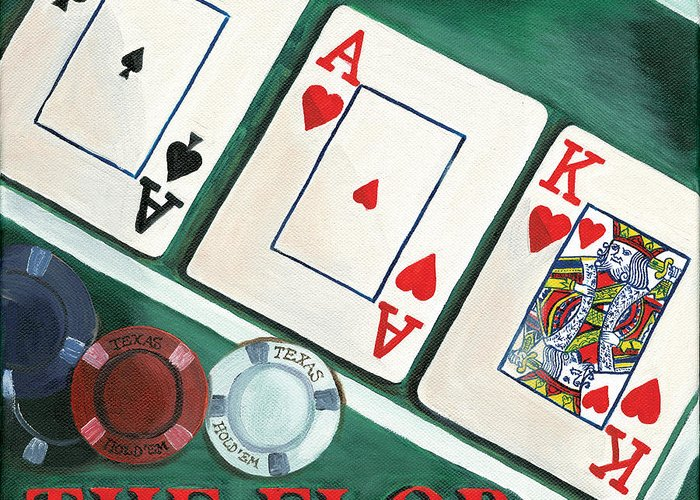 Texas Hold Em Greeting Card featuring the painting The Flop by Debbie DeWitt