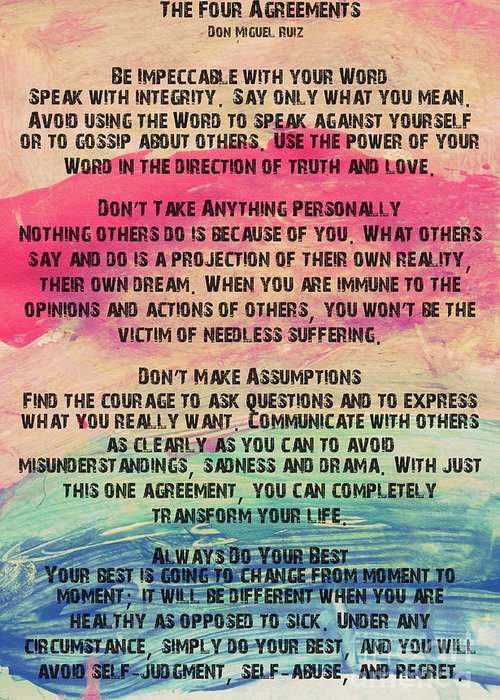 The Four Agreements 11 Greeting Card For Sale By Andrea Anderegg