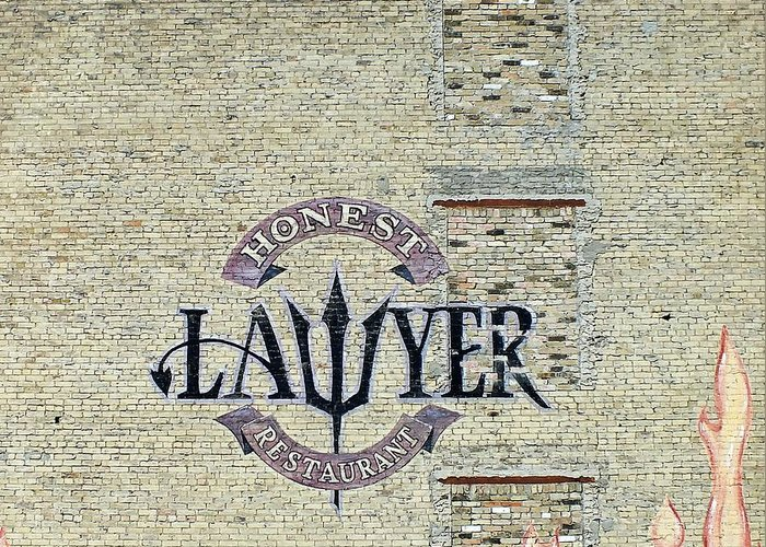 Urban Art Greeting Card featuring the photograph The Honest Lawyer by Andy Klamar
