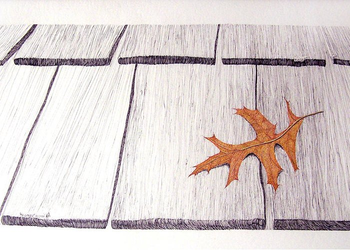 Still Life. Dry Leaf Greeting Card featuring the drawing The Loner by A Robert Malcom