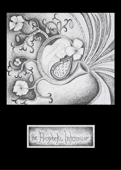 Christian Art Greeting Card featuring the drawing The Prophetic Intercessor by Amy Parker Evans
