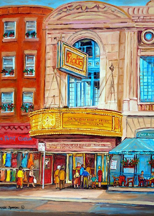 Montreal Greeting Card featuring the painting The Rialto Theatre Montreal by Carole Spandau