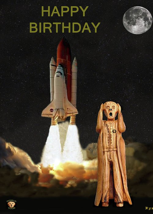 The Scream World Tour Space Shuttle Greeting Card featuring the mixed media The Scream World Tour Space Shuttle Happy Birthday by Eric Kempson