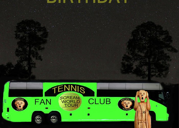 Scream World Tour Greeting Card featuring the mixed media The Scream World Tour Tennis Tour Bus Happy Birthday by Eric Kempson