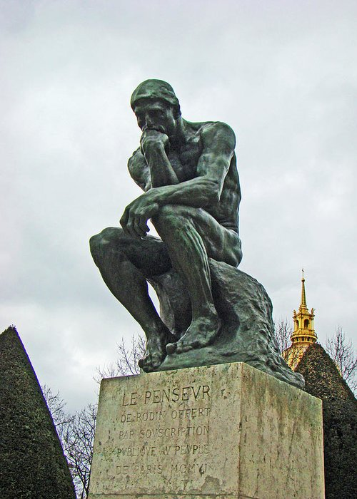 Al Bourassa Greeting Card featuring the photograph The Thinker By Rodin by Al Bourassa