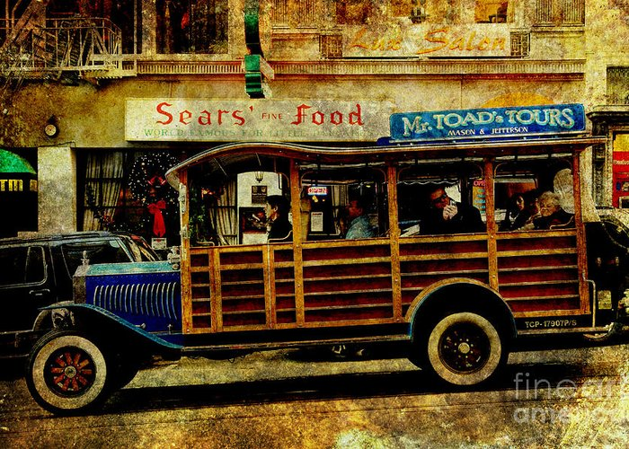 Stockton Street Greeting Card featuring the photograph Touring The Streets Of San Francisco . Texture by Wingsdomain Art and Photography