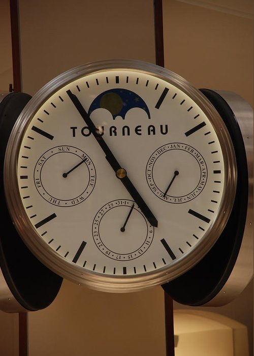 Clock Greeting Card featuring the photograph Tourneau by Rob Hans