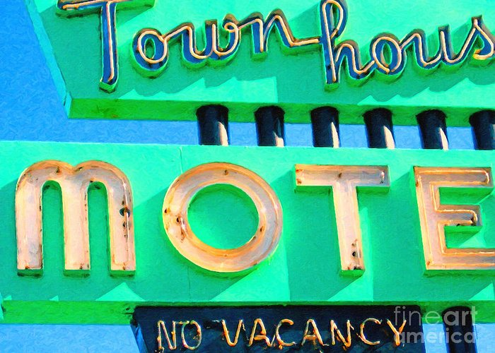 Wingsdomain Greeting Card featuring the photograph Town House Motel . No Vacancy by Wingsdomain Art and Photography