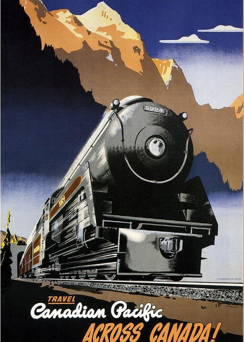 Canadian Pacific Greeting Card featuring the mixed media Travel Canadian Pacific Across Canada - Steam Engine Train - Retro Travel Poster - Vintage Poster by Studio Grafiikka