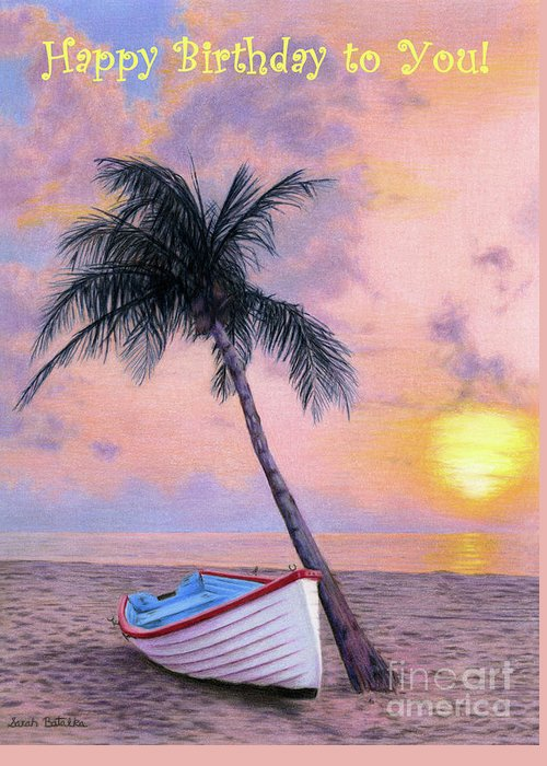 Tropical escape happy birthday to you cards greeting card for sale tropical greeting card featuring the painting tropical escape happy birthday to you cards by sarah m4hsunfo