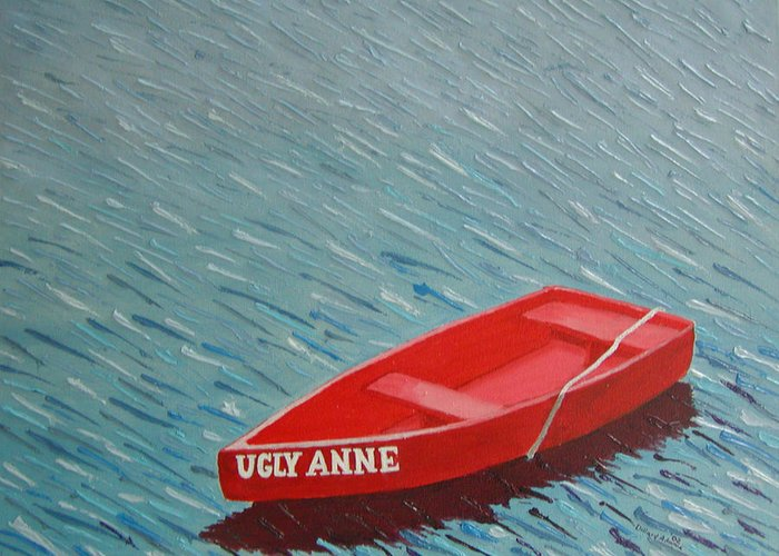 Dinghies Greeting Card featuring the painting Ugly Anne by Dillard Adams