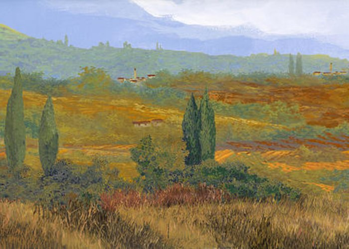 Landscape Greeting Card featuring the painting un altro pomeriggio in Toscana by Guido Borelli