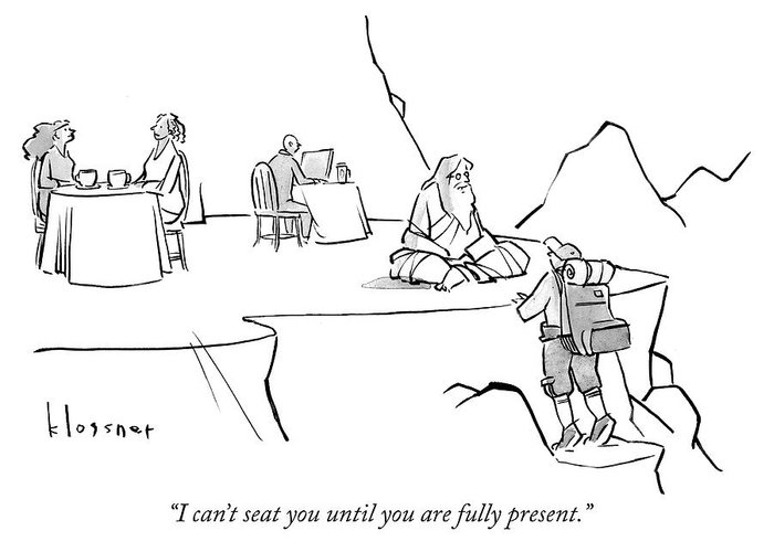 I Can't Seat You Until You Are Fully Present. Greeting Card featuring the drawing Until You Are Fully Present by John Klossner
