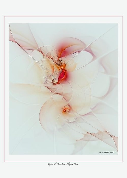 Fractal Greeting Card featuring the digital art Upon The Wind A Whisper Came by Gayle Odsather