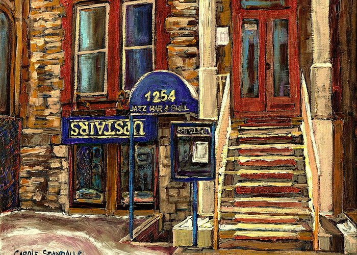 Upstairs Bar And Grill Greeting Card featuring the painting Upstairs Jazz Bar And Grill Montreal by Carole Spandau