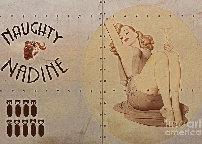 Noseart Greeting Card featuring the digital art Vintage Nose Art Naughty Nadine by Cinema Photography
