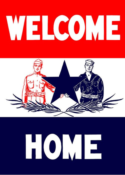 Ww1 Greeting Card featuring the mixed media Vintage Welcome Home Military Sign by War Is Hell Store