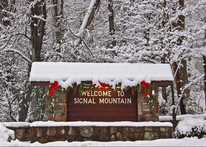 Signal Mountain Greeting Card featuring the photograph Welcome To Signal Mountain by Tom and Pat Cory